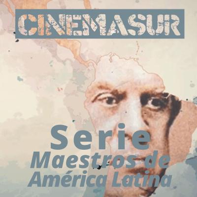 BANNERS-CINEMASUR-MAESTROS-DE-AMERICA-LATINA