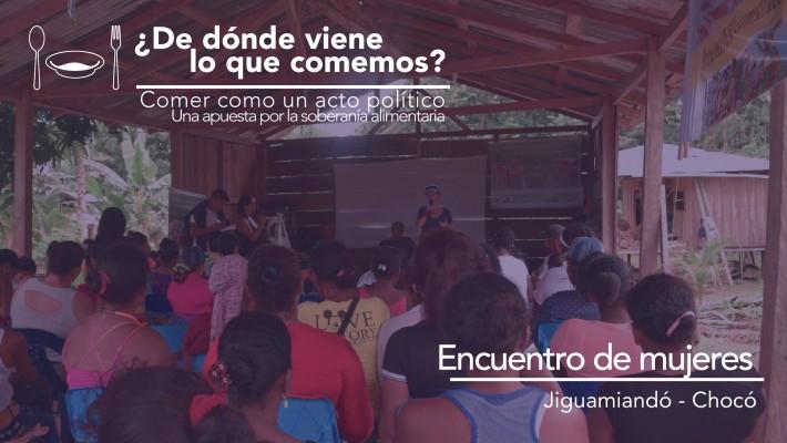 Encuentro de mujeres Jiguamiandó